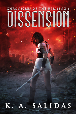 Dissension(Chronicles of the Uprising 1)