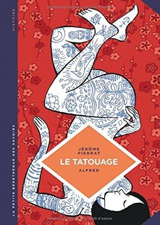 La petite Bédéthèque des Savoirs - tome 8 - Le tatouage. Histoire d'une pratique ancestrale