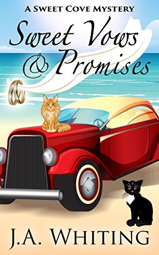 Sweet Vows and Promises (Sweet Cove Mystery #10)