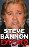 Steve Bannon Exposed by History Exposed Books