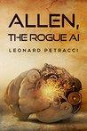 Allen, The Rogue AI