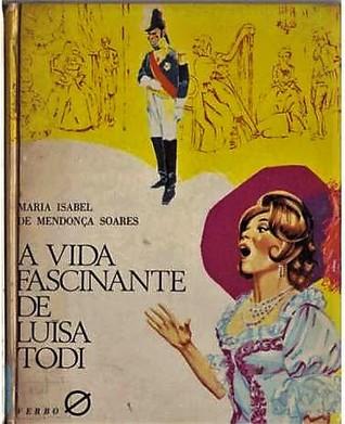 A vida fascinante de Luísa Todi