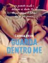 Guarda dentro me by Carmen Bruni