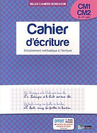 Cahier d'écriture - CM1-CM2 - 9-11 ans: Entraînement méthodique à l'écriture