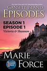 Gansett Island Episodes: Victoria & Shannon (Gansett Island Episodes Season 1, #1; The McCarthys of Gansett Island, #17)