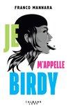 Je m'appelle Birdy by Franco Mannara