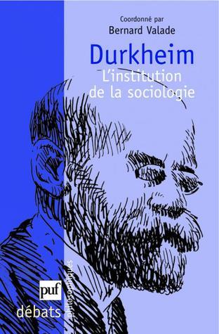 Téléchargez des ebooks en italien gratuitement Durkheim L'institution de la sociologie by  Coordinator: Bernard Valade PDF