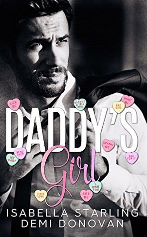 Daddy's Girl by Isabella Starling