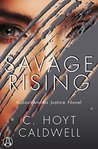 Savage Rising: A Backwoods Justice Novel