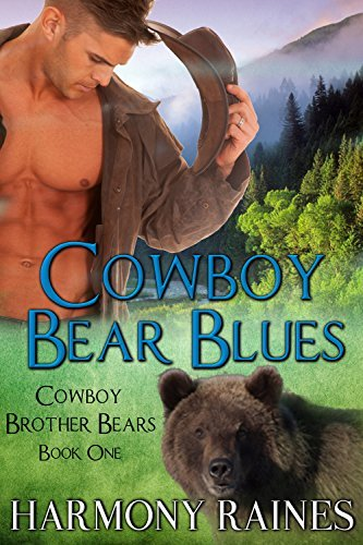 Cowboy Bear Blues (Cowboy Brother Bears, #1)