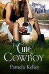 Cute Cowboy by Pamela M. Kelley