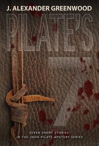 Pilate's 7 by J. Alexander Greenwood