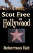 Scot Free in Hollywood (Kyl...