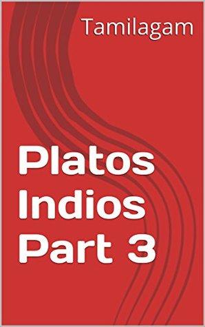 Platos Indios Part 3