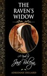 The Raven's Widow: A Novel of Jane Boleyn