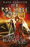 The Beast of Blackmoor Bog (Impossible Quest Book 3)
