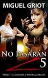 No Pasarán Z 5 by Miguel Griot