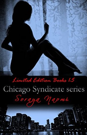Chicago Syndicate series: Limited Edition (Chicago Syndicate, #1-5)