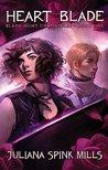 Heart Blade (Blade Hunt Chronicles, #1)