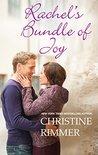 Rachel's Bundle of Joy by Christine Rimmer