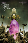 Jim Henson's The Power of the Dark Crystal #1 by Simon Spurrier
