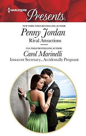 Rival Attractions & Innocent Secretary...Accidentally Pregnant