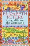 Crocodile on the Sandbank (Amelia Peabody, #1)