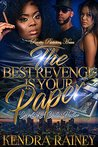 The Best Revenge ...