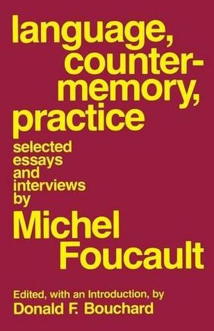 language counter memory practice selected essays and interviews  language counter memory practice selected essays and interviews by michel foucault