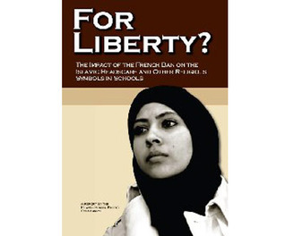 For Liberty?: The Impact of the French Ban on the Islamic Headscarf and Other Religious Symbols in Schools