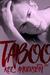 Taboo (Taboo, #2)