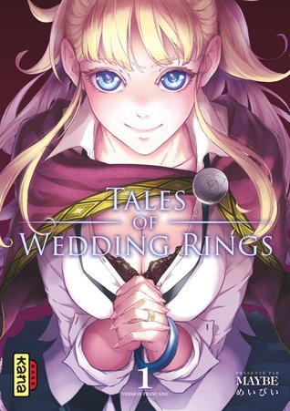 Tales of Wedding Rings Tome 1 by Maybe