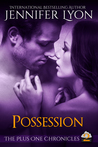 Possession (The Plus One Chronicles, #2)