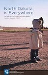 North Dakota is Everywhere: An Anthology of Contemporary North Dakota Poets