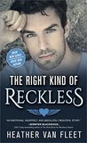 The Right Kind of Reckless by Heather Van Fleet