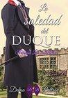 La soledad del Duque by Dama Beltrán