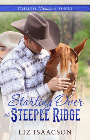 Starting Over at Steeple Ridge