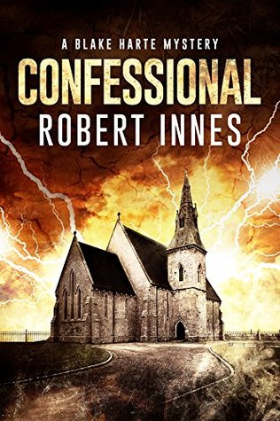 Book Review: Confessional (The Blake Harte Mysteries Book 2) by Robert Innes