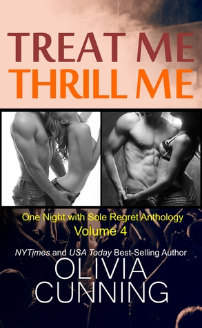 Treat Me, Thrill Me: One Night with Sole Regret Anthology(One Night with Sole Regret 8-9)
