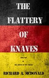 The Flattery of Knaves (The Absence of Pity Trilogy Book 2)