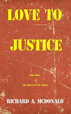 love-to-justice-the-absence-of-pity-trilogy-book-3
