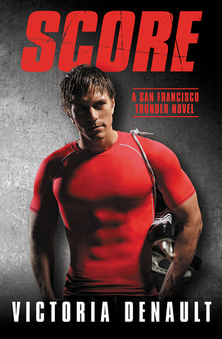 Score (San Francisco Thunder, #1)