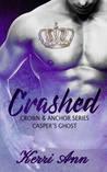 Casper's Ghost (Crashed, #1)