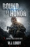 Bound By Honor (Whiskey Tango Foxtrot, #7)