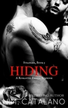 HIDING (Book 5 Stand-Alone STRANGER Series)