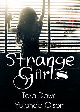 Strange Girls by Tara Dawn