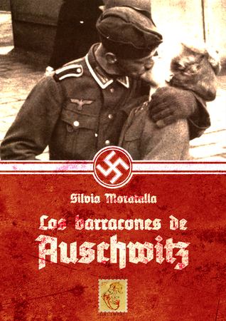 Los barracones de Auschwitz