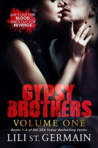 The Gypsy Brothers Bundle Part One Books 1-4 (Seven Sons / Six Brothers / Five Miles / Four Score) (The Gypsy Brothers Box Set Series (2 Book Series)) by Lili St Germain