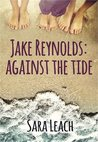Jake Reynolds: Against the Tide