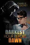 Darkest Hour Before Dawn by Charlie Cochet